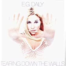 Tearing Down the Walls by E.G. Daily (1999-04-13)