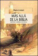 Más allá de la Biblia: Historia antigua de Israel (SERIE MAYOR II) por Mario Liverani