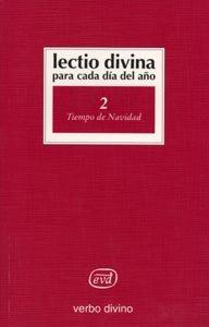 Lectio Divina para cada día del año: Tiempo de Navidad: Volumen 2 por Giorgio y Pier Giordano Cabra Zevini