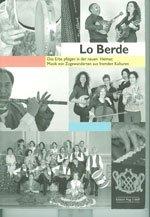 Lo Berde - Das Erbe Pflegen in Der Neuen Heimat  +CD par Divers Auteurs