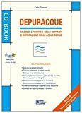 Image de Depuracque. Calcolo e verifica degli impianti di depurazione delle acque reflue. Con software