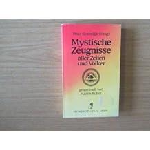 Mystische Zeugnisse aller Zeiten und Völker