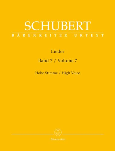 Lieder, Band 7 (Hohe Stimme). Singpartitur, Sammelband, Urtextausgabe. BÄRENREITER URTEXT