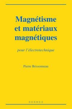 Magnétisme et matériaux magnétiques