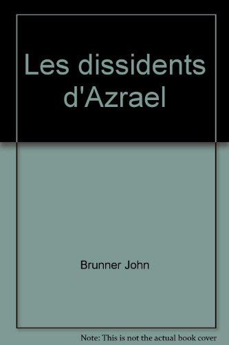 Les Dissidents d'Azral (Galaxie bis)
