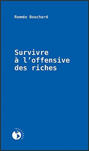 Survivre à l'offensive des riches