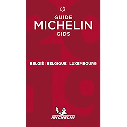 Belgie Belgique Luxembourg -The MICHELIN Guide 2019: The Guide Michelin