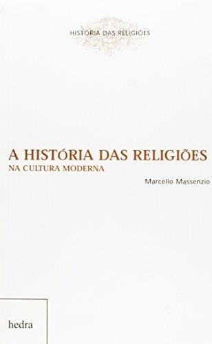A História das Religiões na Cultura Moderna (Em Portuguese do Brasil)