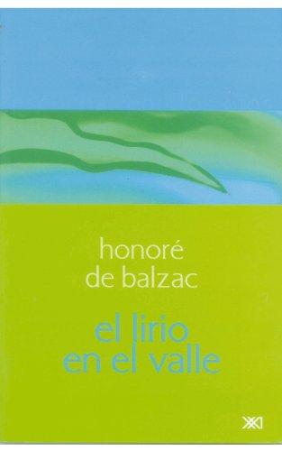 El lirio en el valle (Escuchar con los ojos) por Honoré de Balzac