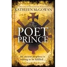 The Poet Prince: An ancient prophecy is waiting to be fulfilled (Magdalene Line Trilogy 3)