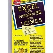 Excel pour Windows 95 micro-référence pour les nuls