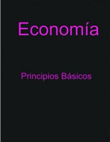 Economía: Principios Básicos