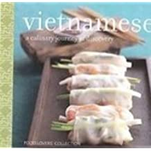 Food Lovers Vietnamese: A Culinary Journey of Discovery by Corinne Trang (2007-11-02)