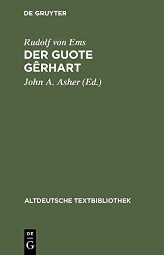 Altdeutsche Textbibliothek, Nr.56, Der guote Gerhart