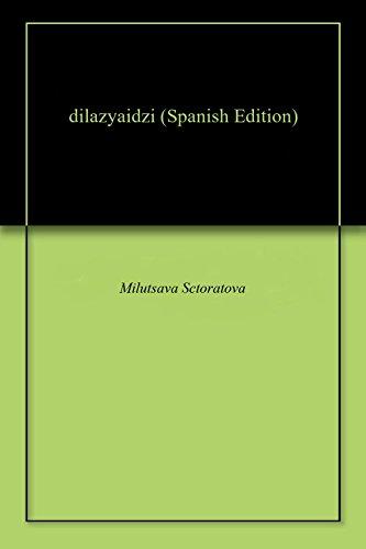 dilazyaidzi por Milutsava  Sctoratova