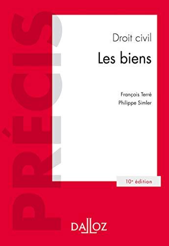 Droit civil.Les biens - 10e éd.