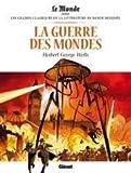 La guerre des mondes Par H.G. Wells - Glenat - 01/01/2017