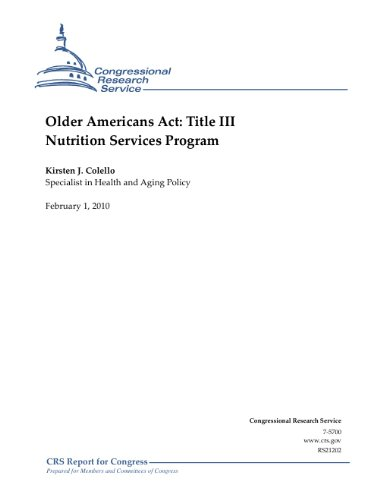 Older Americans Act: Title III Nutrition Services Program