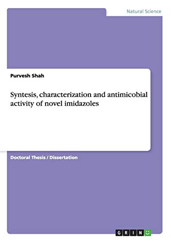 Price comparison product image Syntesis,  characterization and antimicobial activity of novel imidazoles