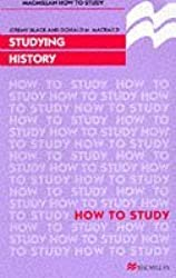 Studying History (Macmillan How to Study) by Professor Jeremy Black (1997-10-27)