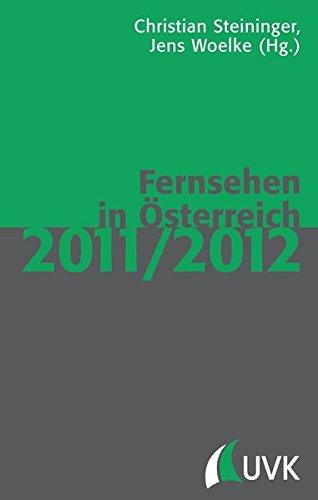 Fernsehen in Österreich 2011/2012