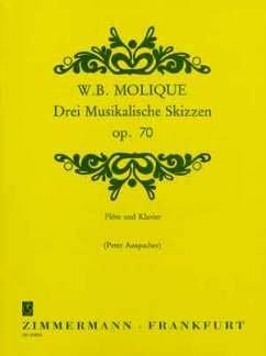 3 MUSIKALISCHE SKIZZEN OP 70 - arrangiert für Querflöte - Klavier [Noten/Sheetmusic] Komponist : MOLIQUE WILHELM BERNHARD
