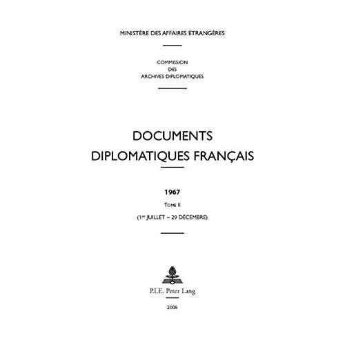 Documents Diplomatiques Francais, 1967: 1er-juillet - 29 Decembre
