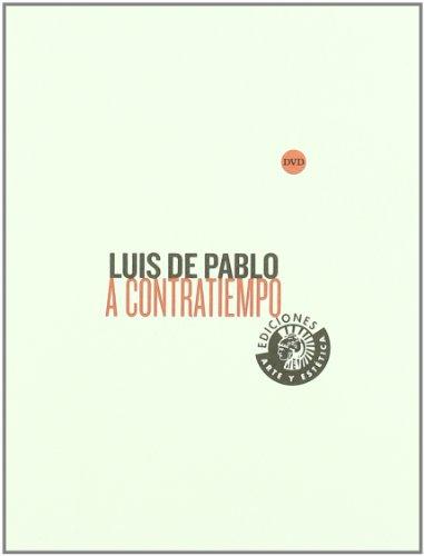 Descargar Libro Luis De Pablo A Contratiempo +Dvd de Luis De Pablo