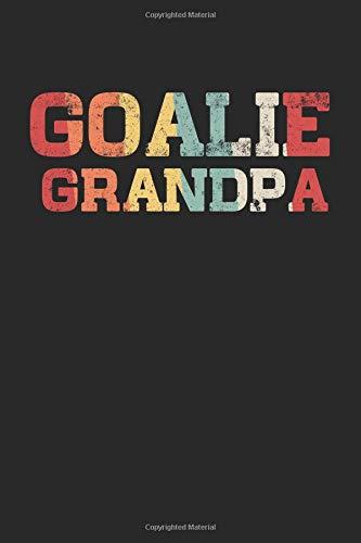 Goalie Grandpa: Blank Lined Journal Notebook To Write In V7 por Dartan Creations