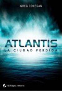 Pdf Atlantis La Ciudad Perdida Misterio Viamagna Download Eileifrandy