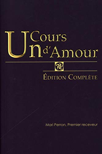 Un Cours Damour Edition Complète French Edition Ebook