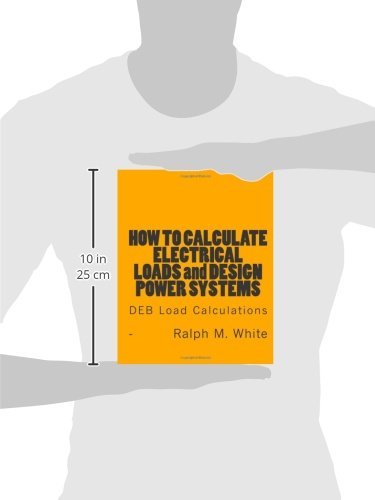 How to Calculate Electrical Loads and Design Power Systems: DEB Load Calculations