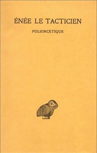 Poliorcétique par Enée Le Tacticien, A. Dain