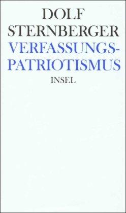 Schriften: X: Verfassungspatriotismus