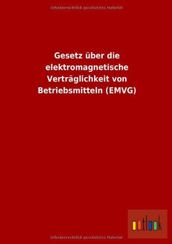 Gesetz über die elektromagnetische Verträglichkeit von Betriebsmitteln (EMVG)