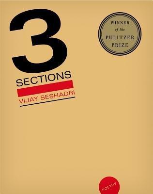 [(3 Sections: Poems)] [Author: Vijay Seshadri] published on (March, 2015)