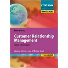 Customer relationship management. Teorie e tecnologie