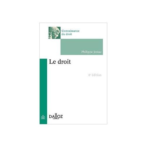 Le droit - 8e éd. de Philippe Jestaz ( 5 mars 2014 )