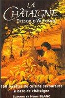 La Chataigne, Tresor d'Automne par Henri Blanc
