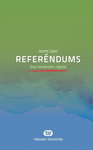REFERÉNDUMS. Una inmersión rápida por Jaume López