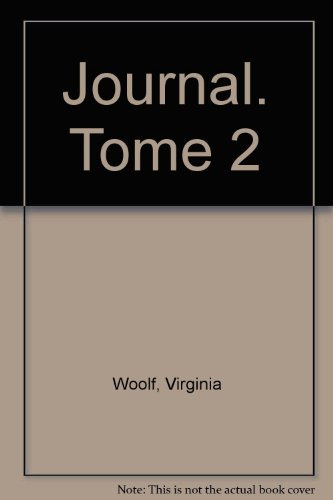Journal. Tome 2 par Virginia Woolf
