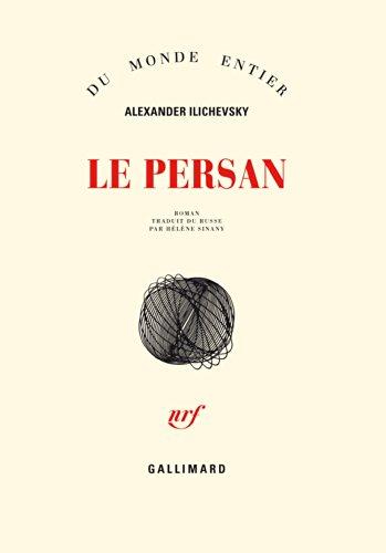 Le Persan par Alexander Ilichevsky