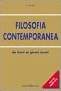Filosofia contemporanea. Da Kant ai giorni nostri