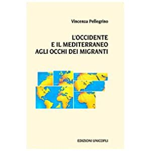 L'Occidente e il Mediterraneo agli occhi dei migranti