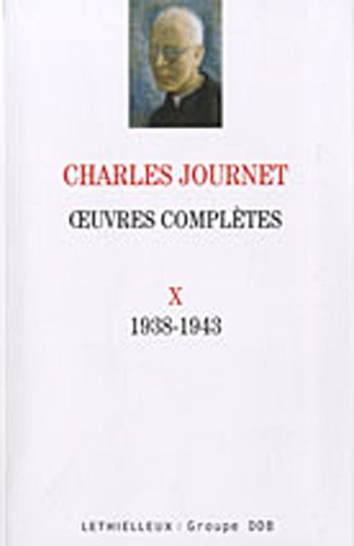 Oeuvres complètes volume X: 1938-1943