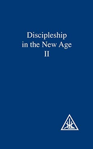 Discipleship in the New Age II (Discipleship in the New Age) by Alice A. Bailey (1994-06-01)