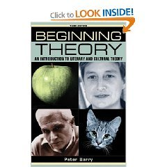 Beginning theory (third edition): An introduction to literary and cultural theory (Beginnings) Paperback