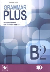 Grammar plus. B2. Con CD Audio. Per le Scuole superiori