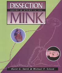 Dissection Guide and Atlas to the Mink by David G. Smith (2000-01-01)
