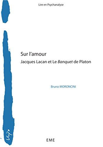 Sur l'amour: Jacques Lacan et